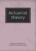 Actuarial Theory