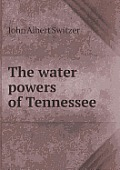 The Water Powers of Tennessee