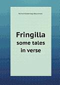 Fringilla Some Tales in Verse