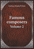 Famous Composers Volume 2