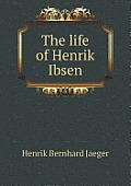 The Life of Henrik Ibsen