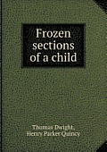 Frozen Sections of a Child
