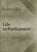 Life in Parliament