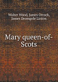 Mary Queen-Of-Scots