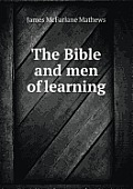 The Bible and Men of Learning