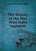 The History of the First West India Regiment