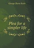Plea for a Simpler Life