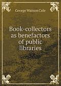 Book-Collectors as Benefactors of Public Libraries