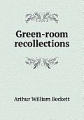 Green-Room Recollections