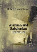 Assyrian and Babylonian Literature