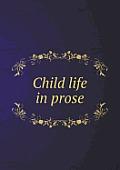 Child Life in Prose