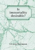 Is Immortality Desirable?