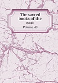 The Sacred Books of the East Volume 40