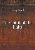 The Spirit of the Links