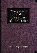 The Games and Diversions of Argyleshire