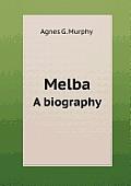Melba a Biography