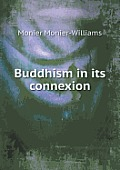 Buddhism in Its Connexion