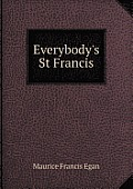Everybody's St Francis