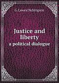 Justice and Liberty a Political Dialogue
