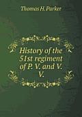 History of the 51st Regiment of P. V. and V. V