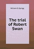 The Trial of Robert Swan