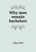 Why Men Remain Bachelors