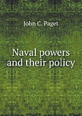 Naval Powers and Their Policy