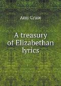 A Treasury of Elizabethan Lyrics