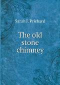 The Old Stone Chimney