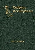 Theplutus of Aristophanes