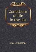 Conditions of Life in the Sea