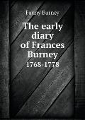 The Early Diary of Frances Burney 1768-1778