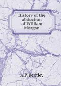 History of the Abduction of William Morgan