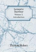 Lemorte Darthur Volume 2. Introduction