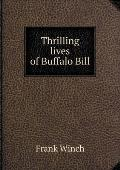 Thrilling Lives of Buffalo Bill