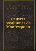 Oeuvres Posthumes de Montesquieu