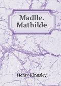 Madlle. Mathilde