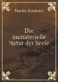 Die Immaterielle Natur Der Seele