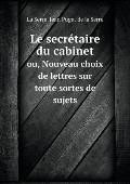 Le Secr?taire Du Cabinet
