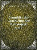 Grundriss Der Geschichte Der Philosophie Band 2
