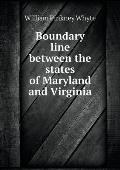 Boundary Line Between the States of Maryland and Virginia