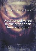 Address Delivered in the First Parish Church in Bolton