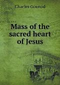 Mass of the Sacred Heart of Jesus
