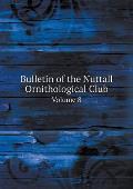 Bulletin of the Nuttall Ornithological Club Volume 8