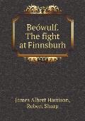 Beówulf. the Fight at Finnsburh