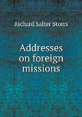 Addresses on Foreign Missions