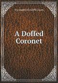 A Doffed Coronet