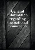 General Information Regarding the National Monuments