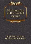 Work and Play in the Grenfell Mission