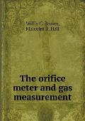 The Orifice Meter and Gas Measurement